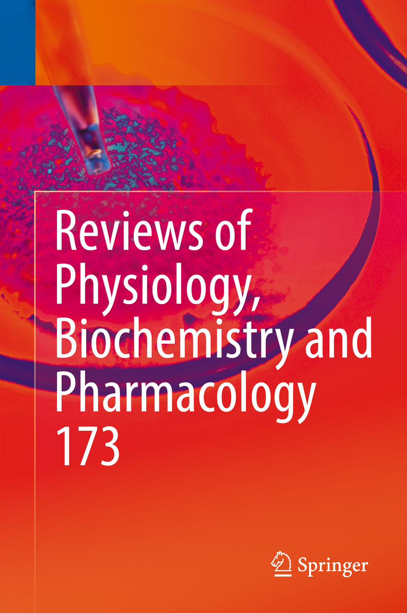 Gudermann, Thomas - Reviews of Physiology, Biochemistry and Pharmacology, Vol. 173, ebook