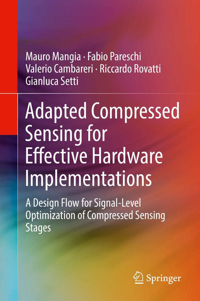 Cambareri, Valerio - Adapted Compressed Sensing for Effective Hardware Implementations, ebook