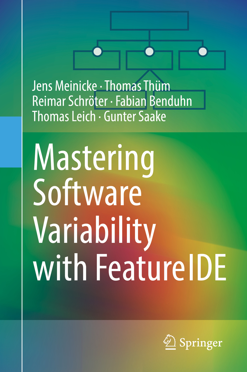 Benduhn, Fabian - Mastering Software Variability with FeatureIDE, ebook