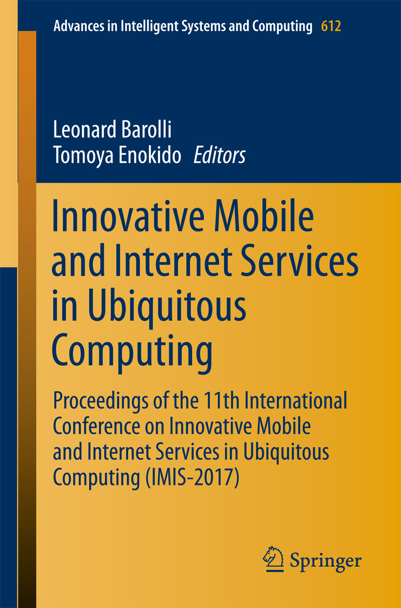 Barolli, Leonard - Innovative Mobile and Internet Services in Ubiquitous Computing, ebook
