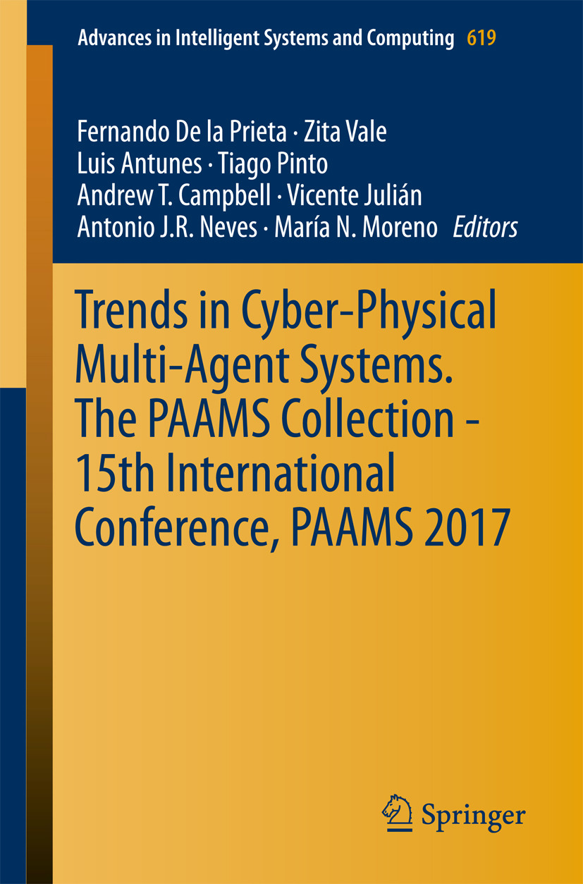 Antunes, Luis - Trends in Cyber-Physical Multi-Agent Systems. The PAAMS Collection - 15th International Conference, PAAMS 2017, ebook