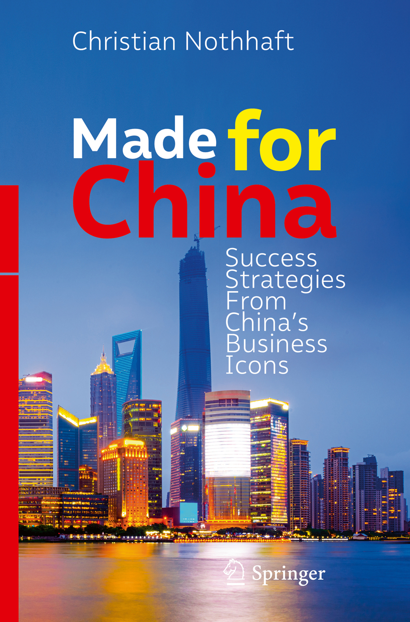 Nothhaft, Christian - Made for China, ebook