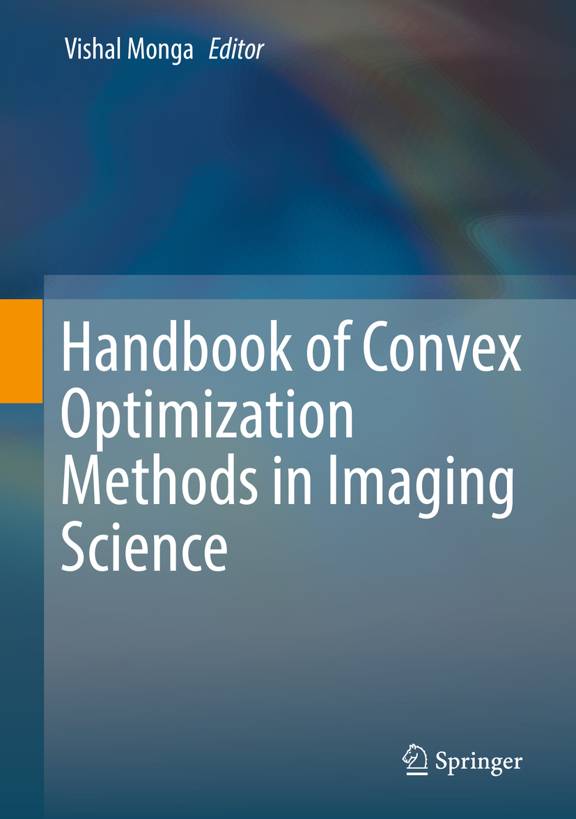 Monga, Vishal - Handbook of Convex Optimization Methods in Imaging Science, ebook
