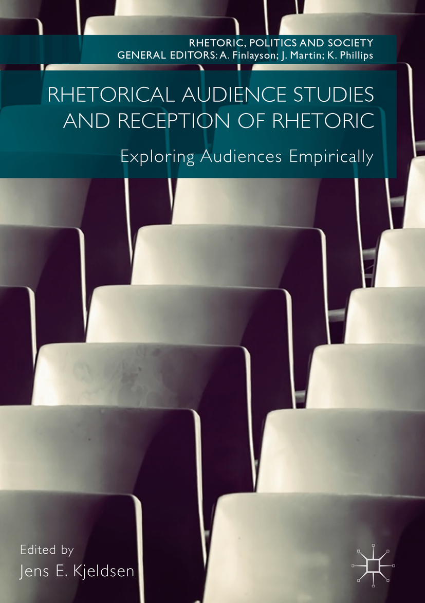 Kjeldsen, Jens E. - Rhetorical Audience Studies and Reception of Rhetoric, ebook
