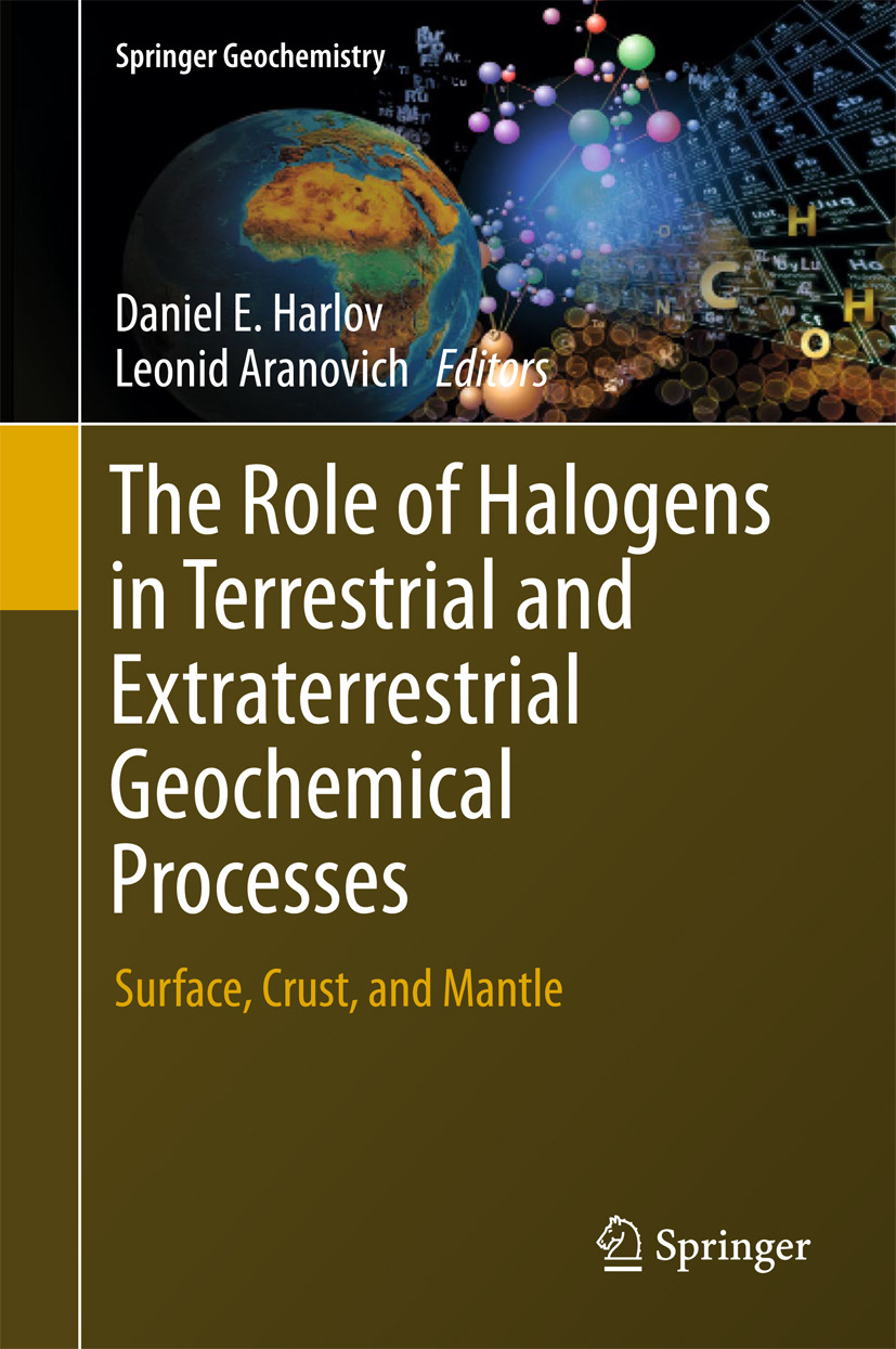 Aranovich, Leonid - The Role of Halogens in Terrestrial and Extraterrestrial Geochemical Processes, ebook