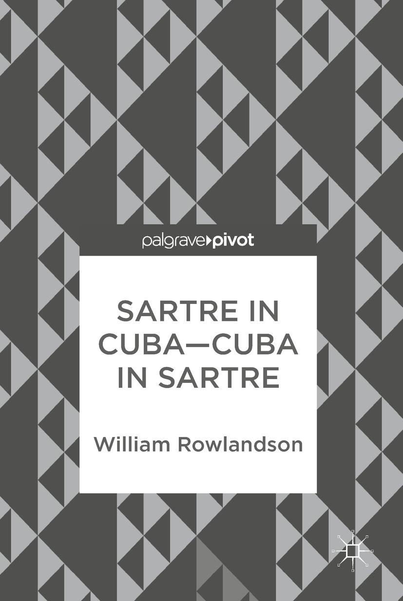 Rowlandson, William - Sartre in Cuba–Cuba in Sartre, ebook