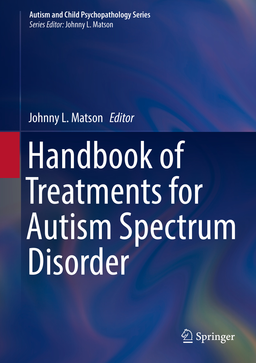 Matson, Johnny L. - Handbook of Treatments for Autism Spectrum Disorder, ebook