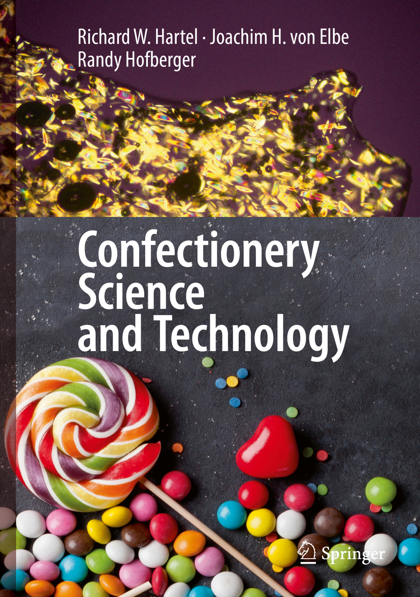 Elbe, Joachim H. von - Confectionery Science and Technology, ebook