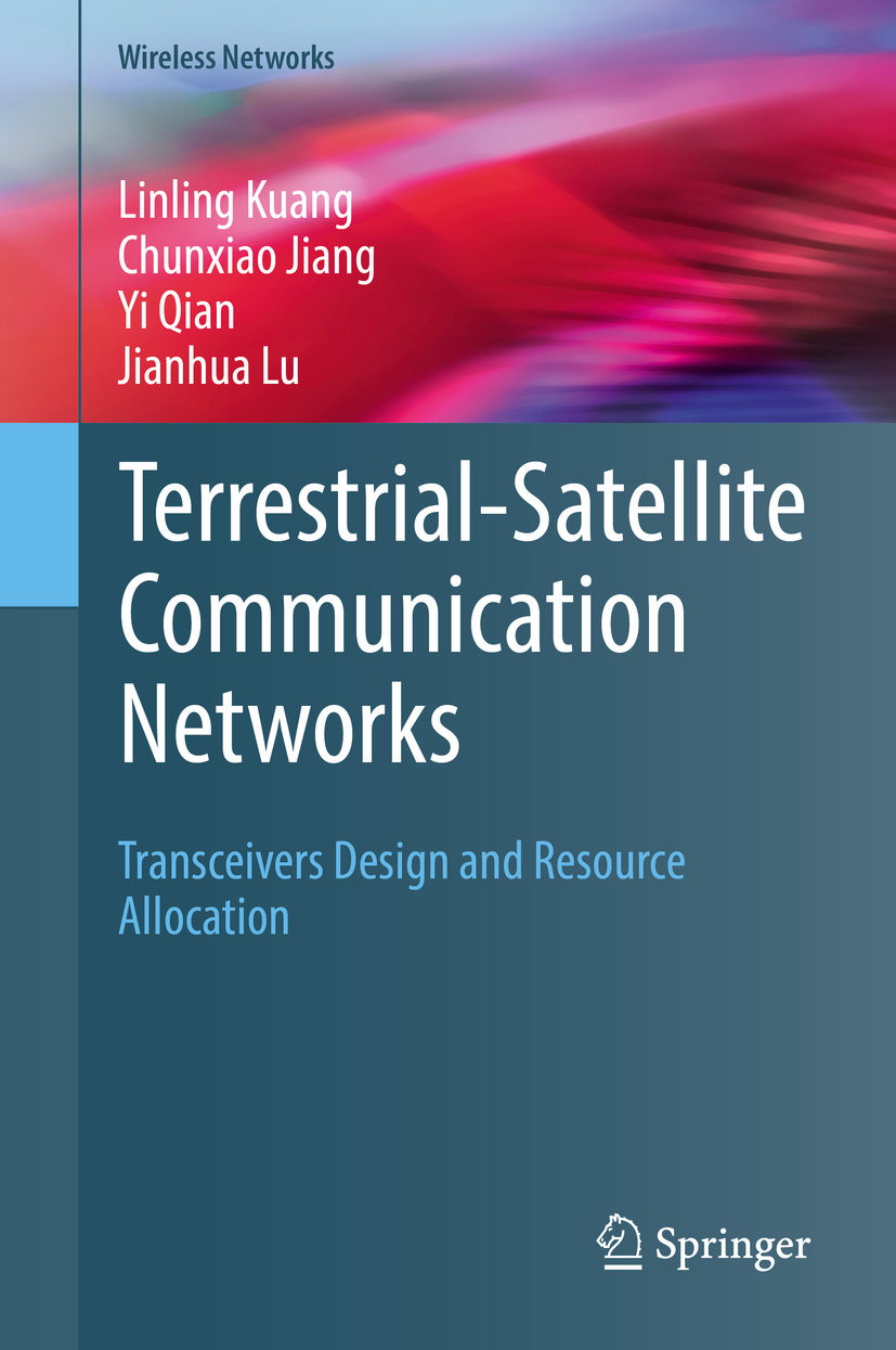 Jiang, Chunxiao - Terrestrial-Satellite Communication Networks, ebook
