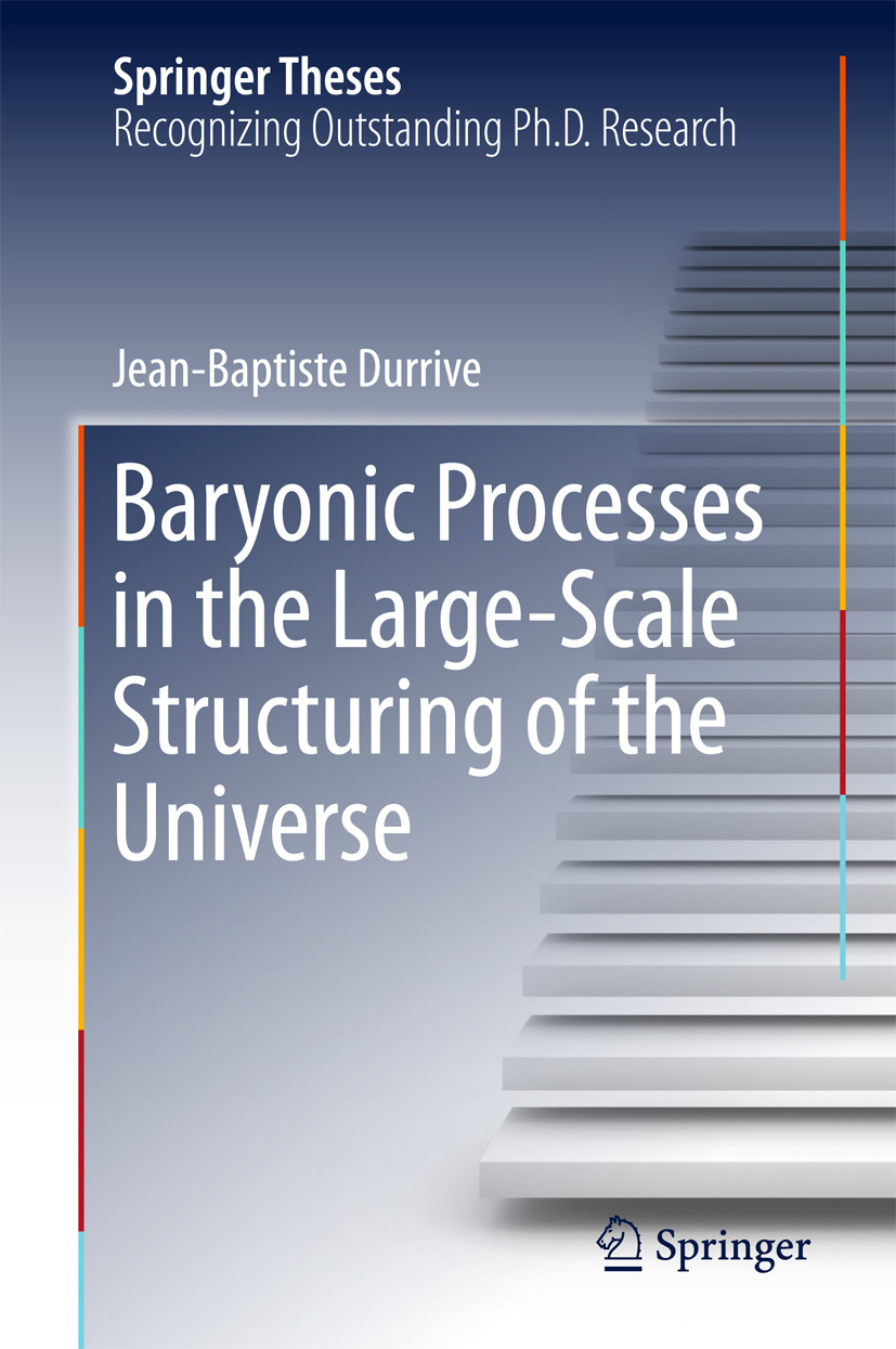 Durrive, Jean-Baptiste - Baryonic Processes in the Large-Scale Structuring of the Universe, ebook