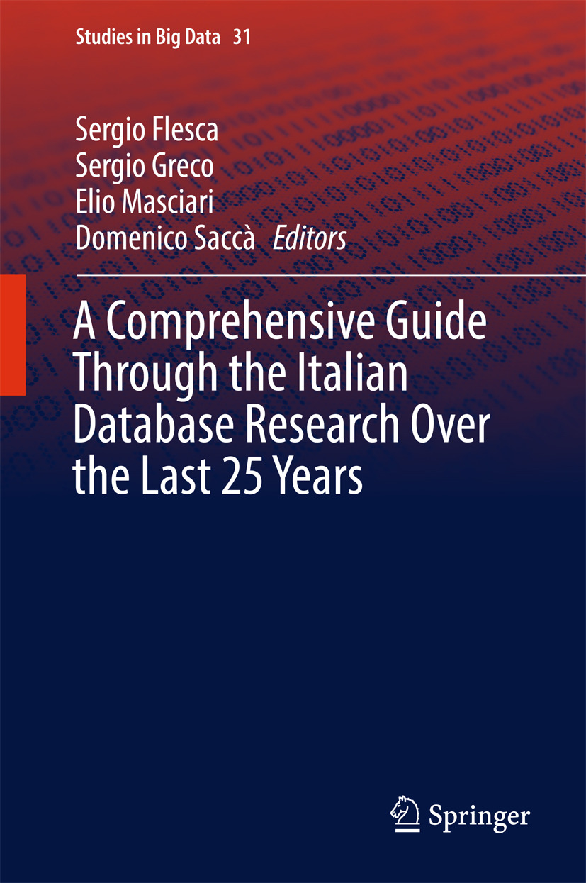 Flesca, Sergio - A Comprehensive Guide Through the Italian Database Research Over the Last 25 Years, ebook