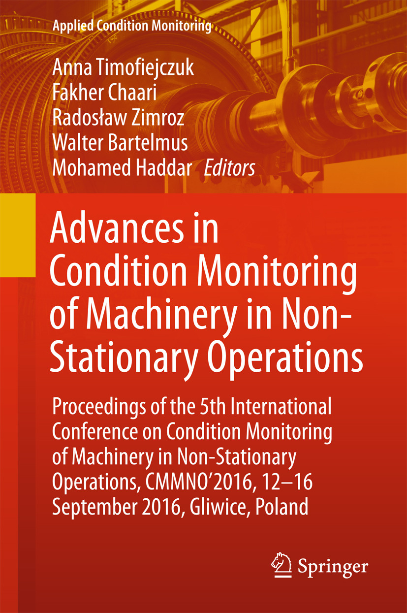 Bartelmus, Walter - Advances in Condition Monitoring of Machinery in Non-Stationary Operations, ebook