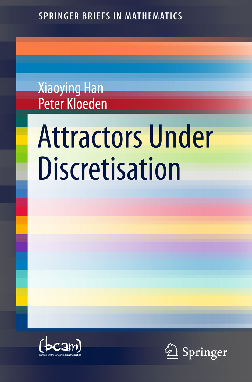 Han, Xiaoying - Attractors Under Discretisation, ebook