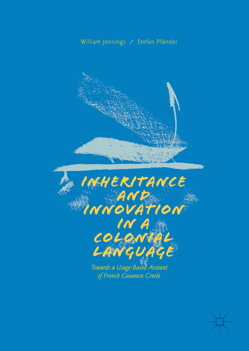 Jennings, William - Inheritance and Innovation in a Colonial Language, ebook