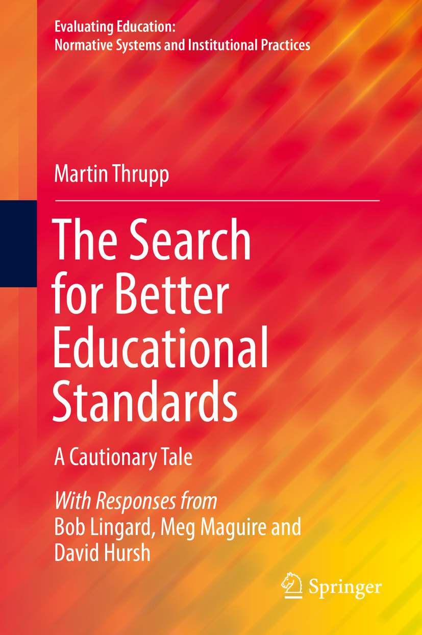 Thrupp, Martin - The Search for Better Educational Standards, ebook