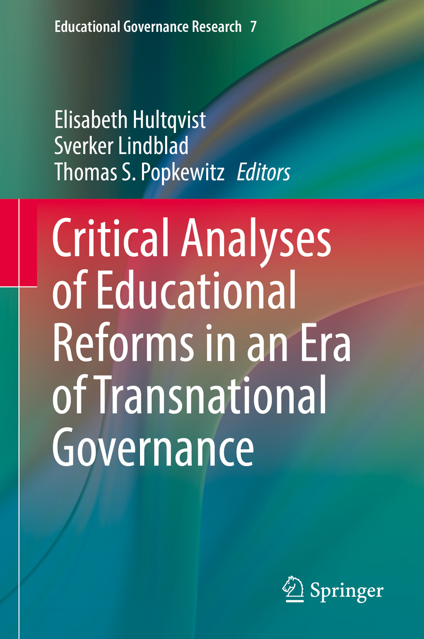 Hultqvist, Elisabeth - Critical Analyses of Educational Reforms in an Era of Transnational Governance, ebook