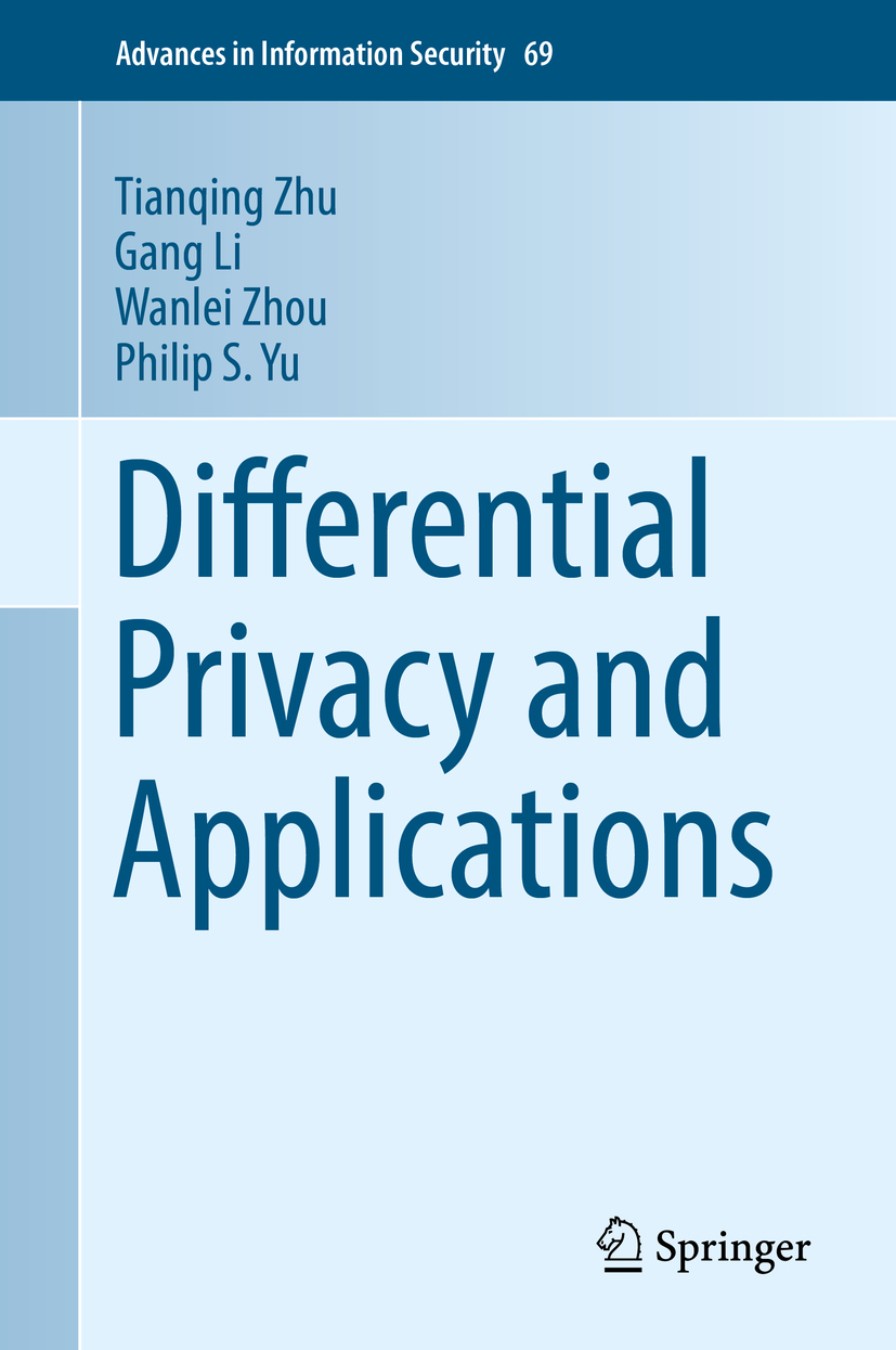 Li, Gang - Differential Privacy and Applications, ebook