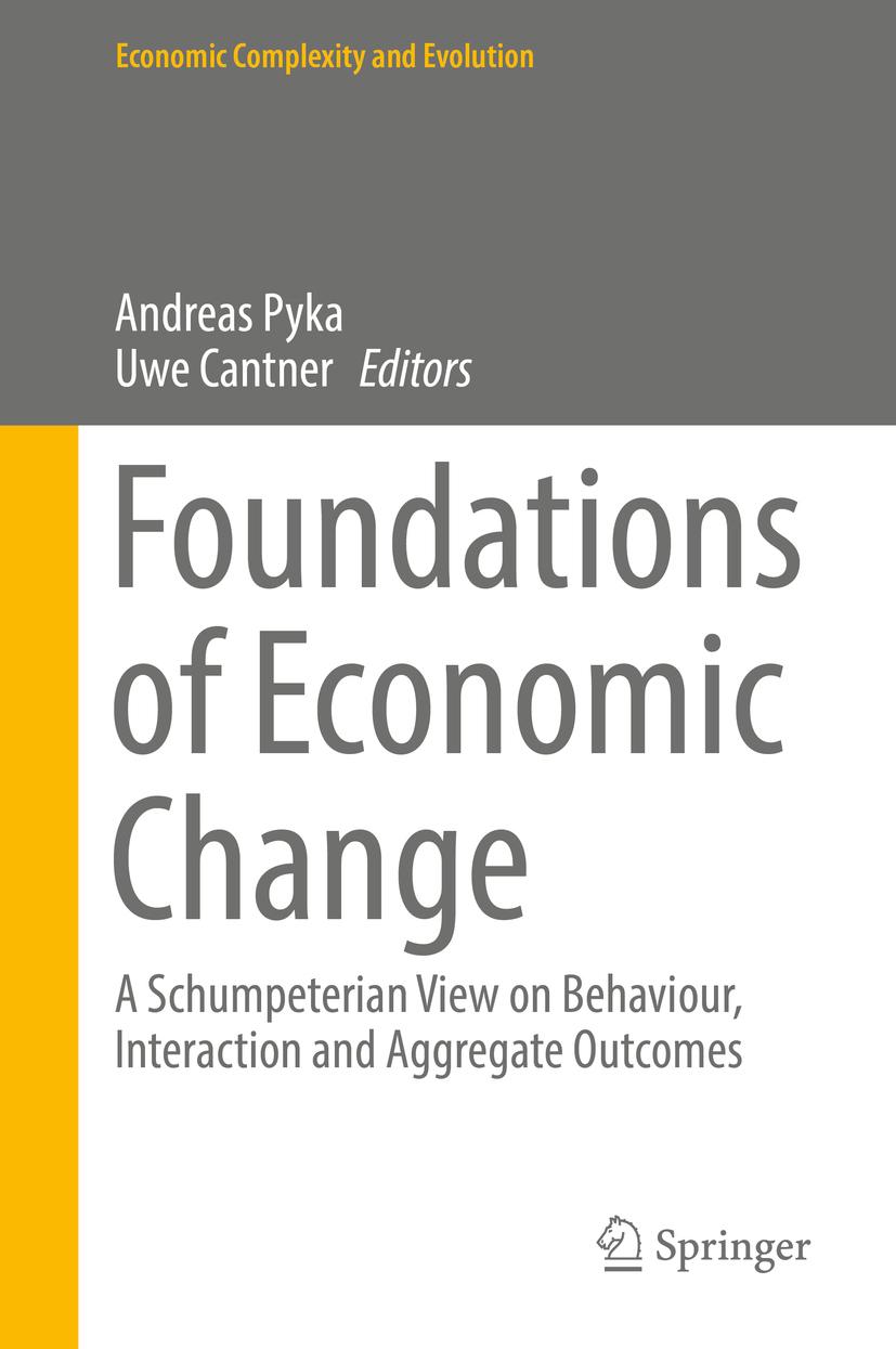 Cantner, Uwe - Foundations of Economic Change, ebook