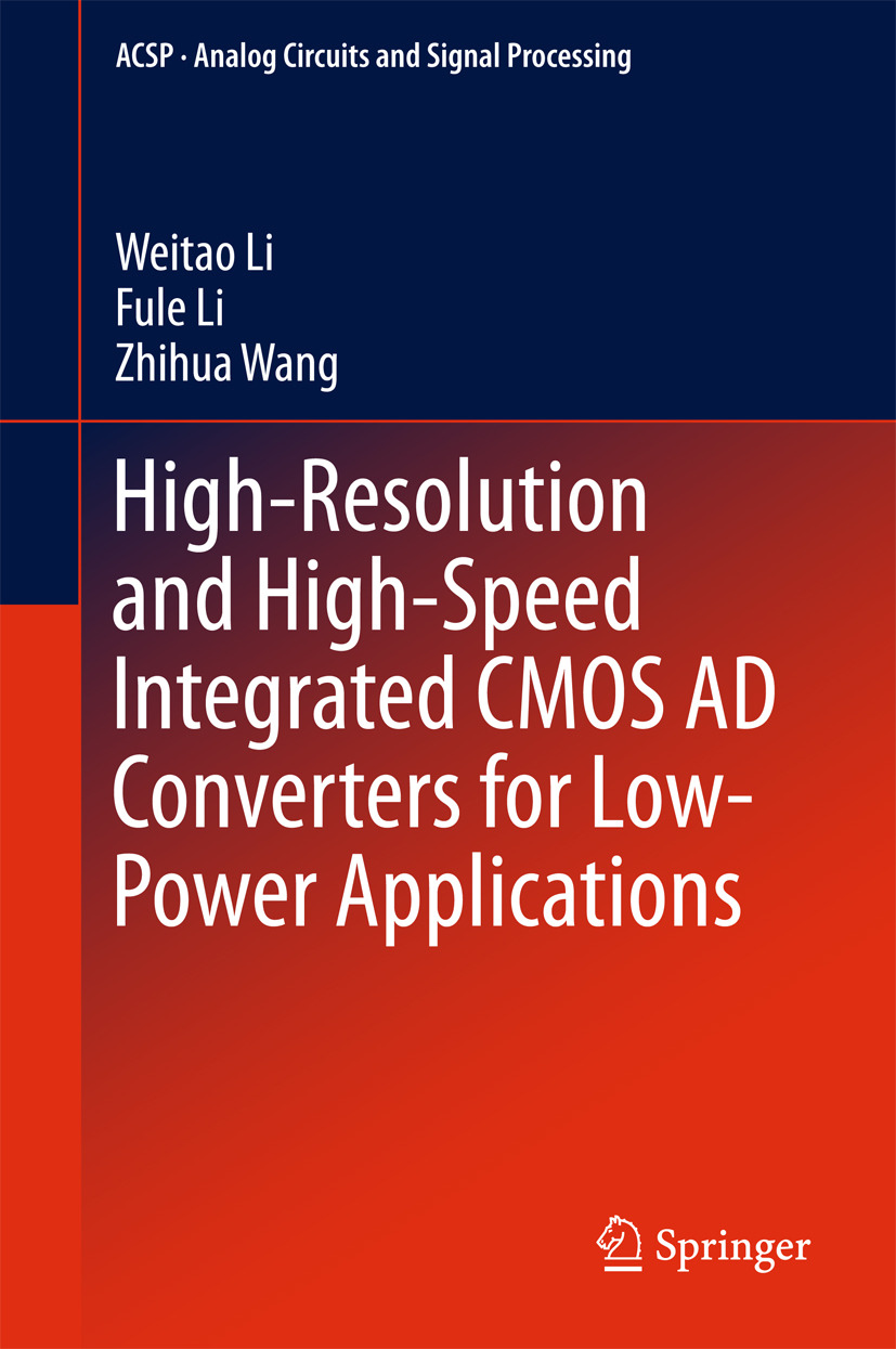 Li, Fule - High-Resolution and High-Speed Integrated CMOS AD Converters for Low-Power Applications, ebook