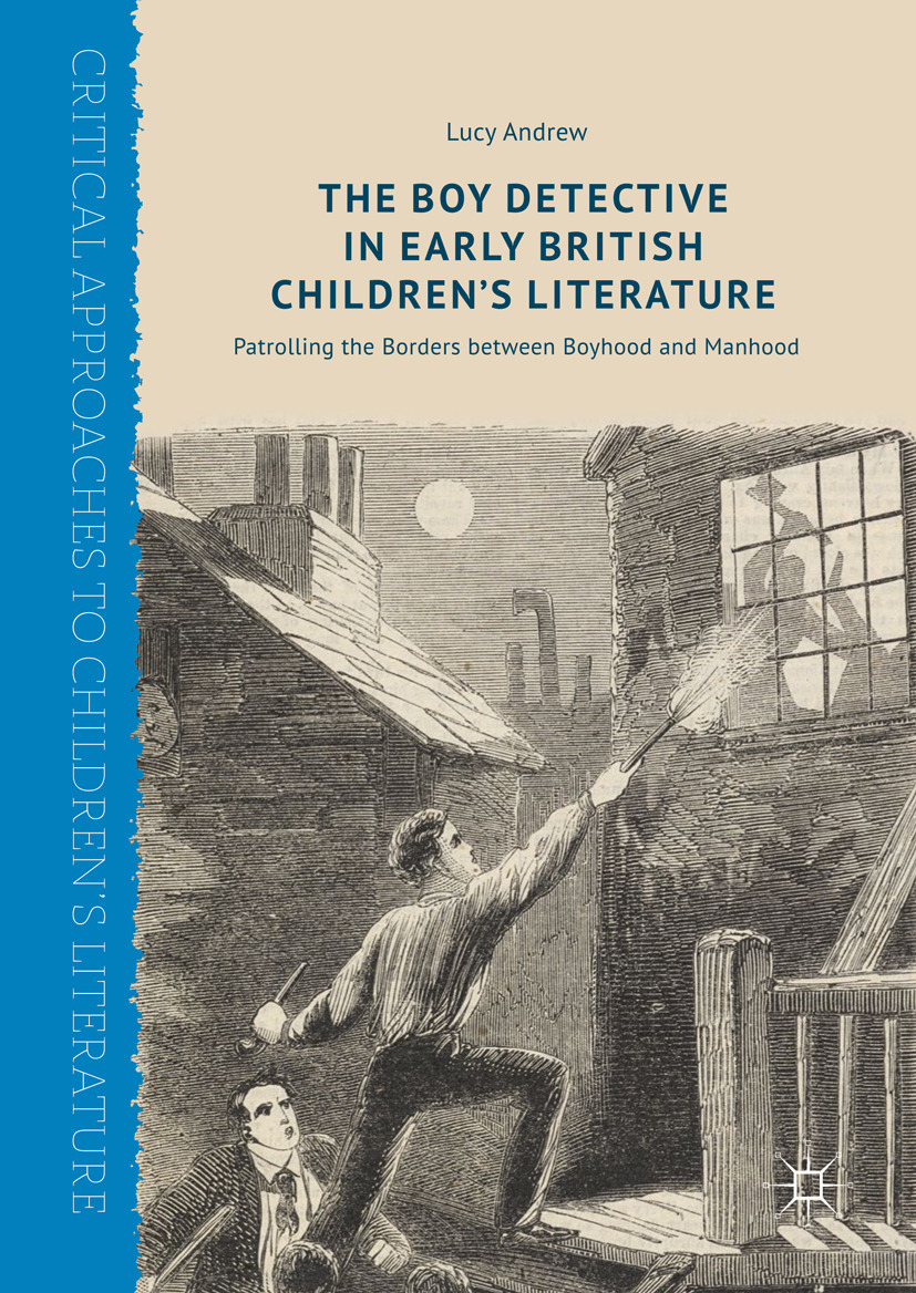 Andrew, Lucy - The Boy Detective in Early British Children's Literature, e-kirja