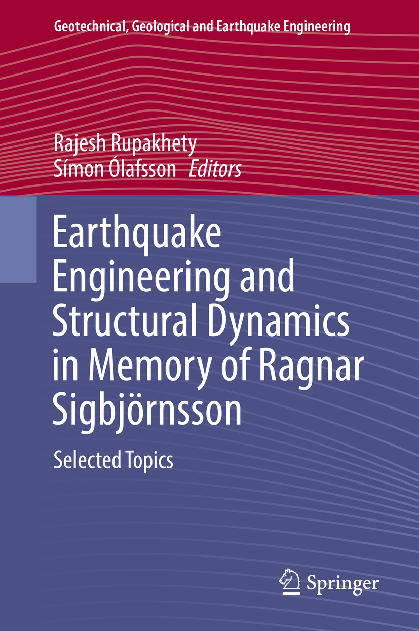 Rupakhety, Rajesh - Earthquake Engineering and Structural Dynamics in Memory of Ragnar Sigbjörnsson, ebook