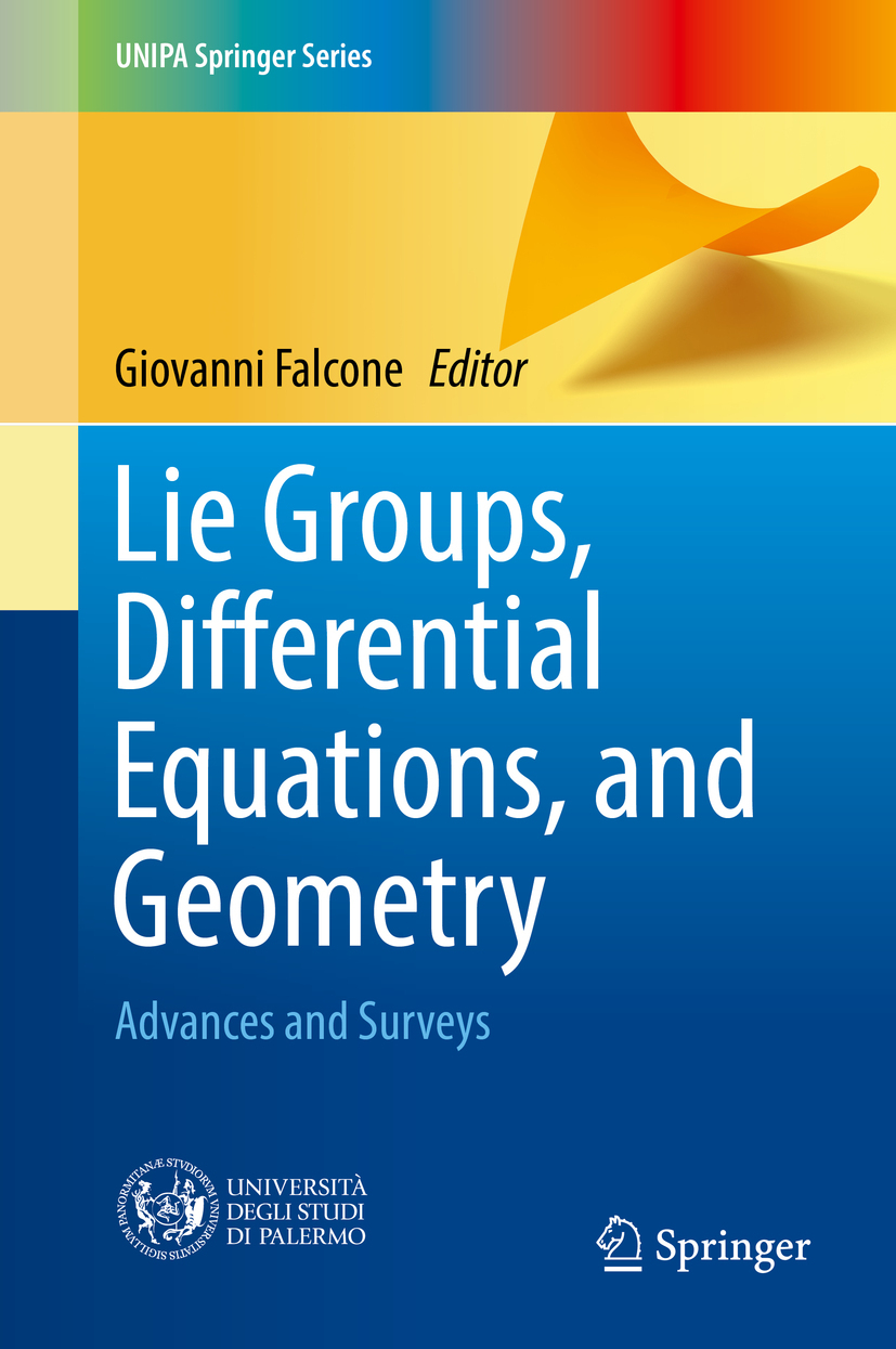 Falcone, Giovanni - Lie Groups, Differential Equations, and Geometry, ebook