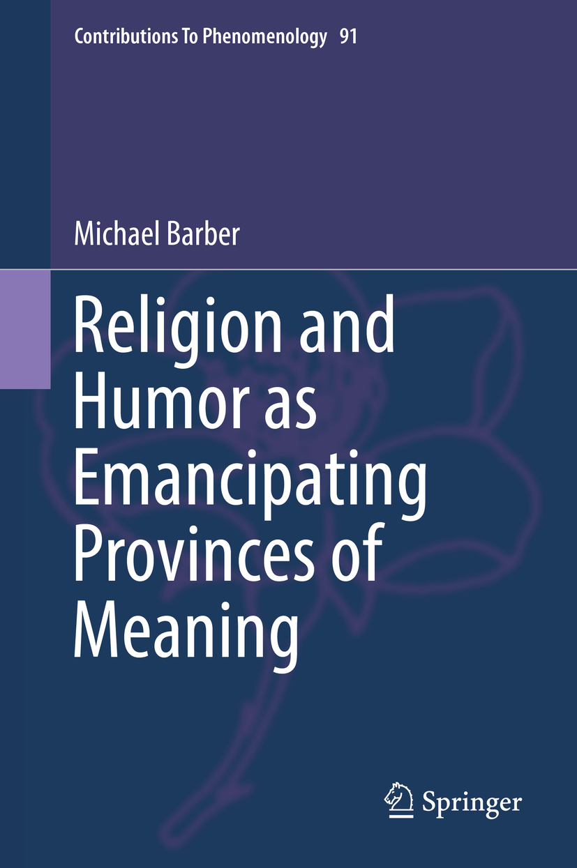 Barber, Michael - Religion and Humor as Emancipating Provinces of Meaning, ebook