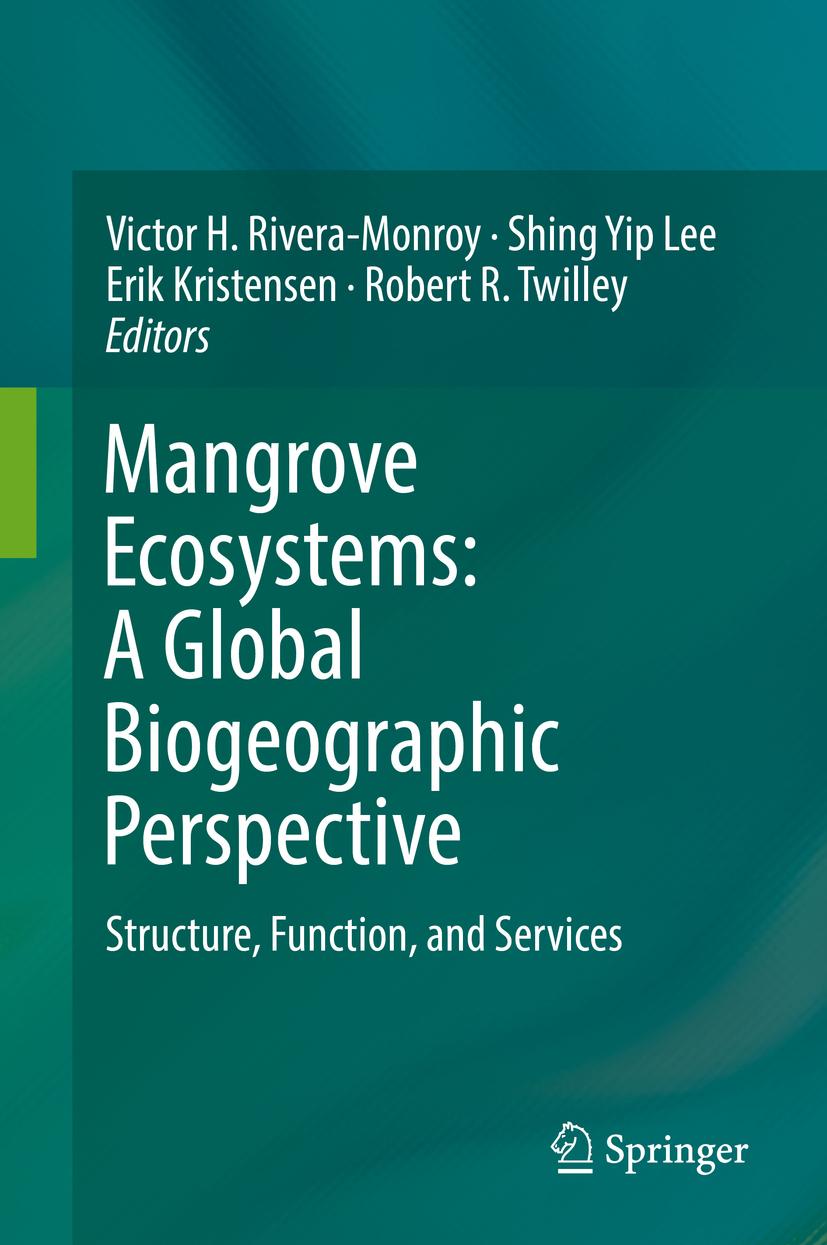 Kristensen, Erik - Mangrove Ecosystems: A Global Biogeographic Perspective, ebook
