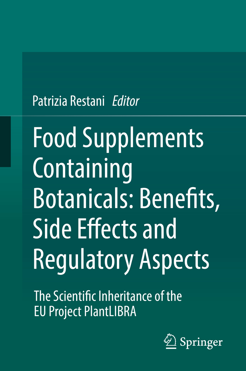 Restani, Patrizia - Food Supplements Containing Botanicals: Benefits, Side Effects and Regulatory Aspects, e-bok