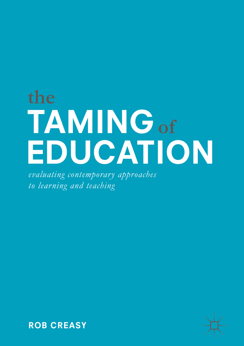 Creasy, Rob - The Taming of Education, ebook