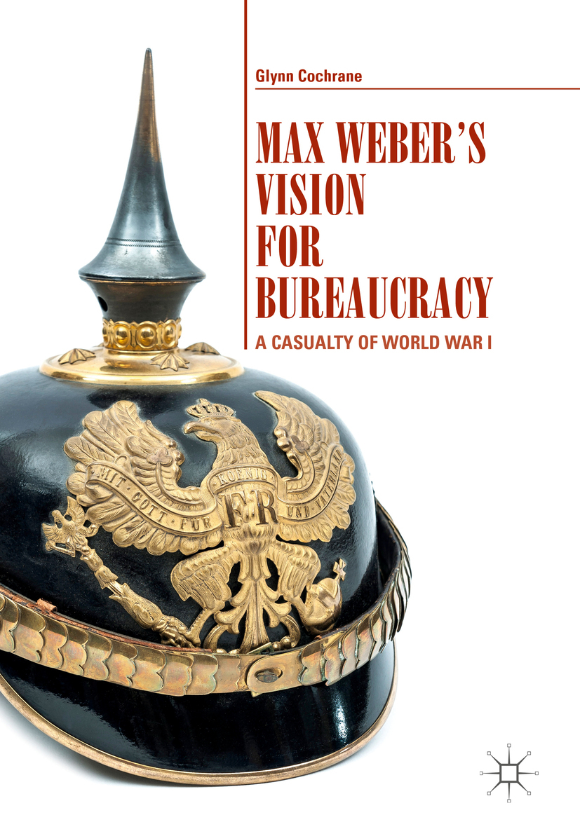 Cochrane, Glynn - Max Weber's Vision for Bureaucracy, ebook