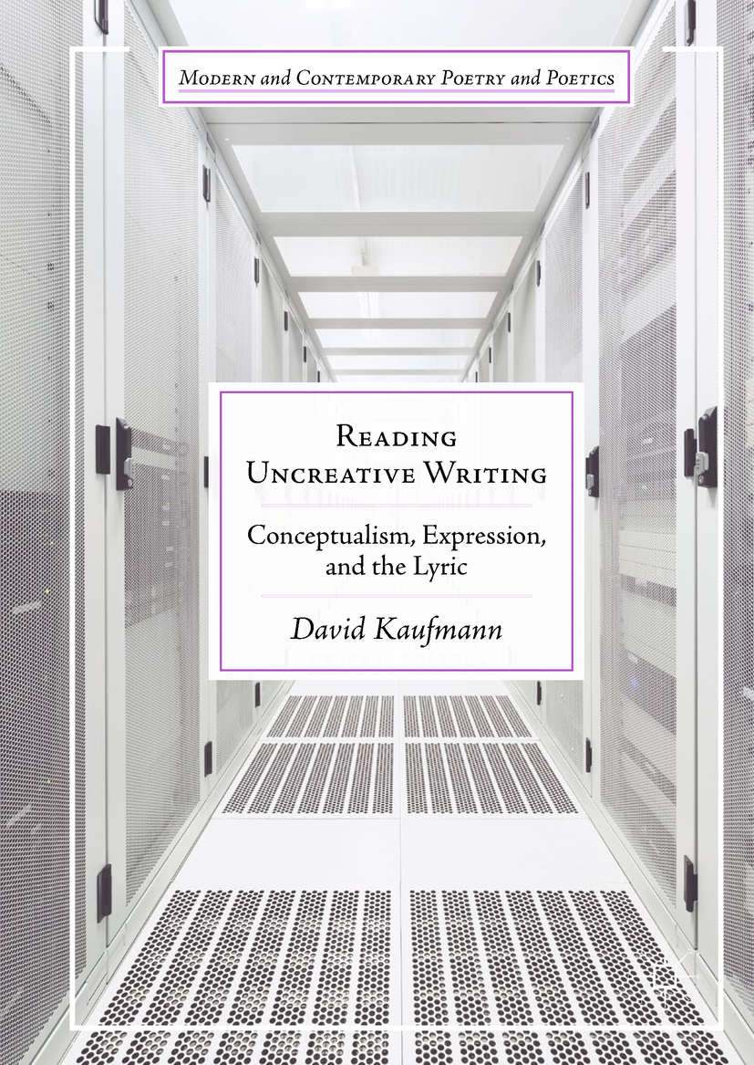 Kaufmann, David - Reading Uncreative Writing, ebook