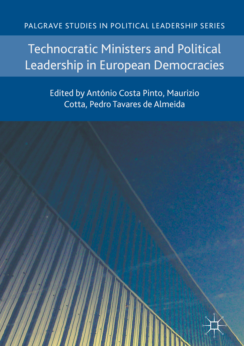 Almeida, Pedro Tavares de - Technocratic Ministers and Political Leadership in European Democracies, ebook