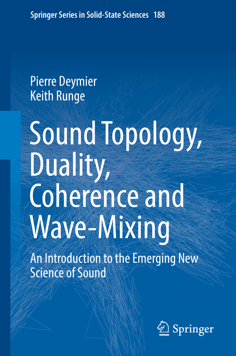 Deymier, Pierre - Sound Topology, Duality, Coherence and Wave-Mixing, ebook