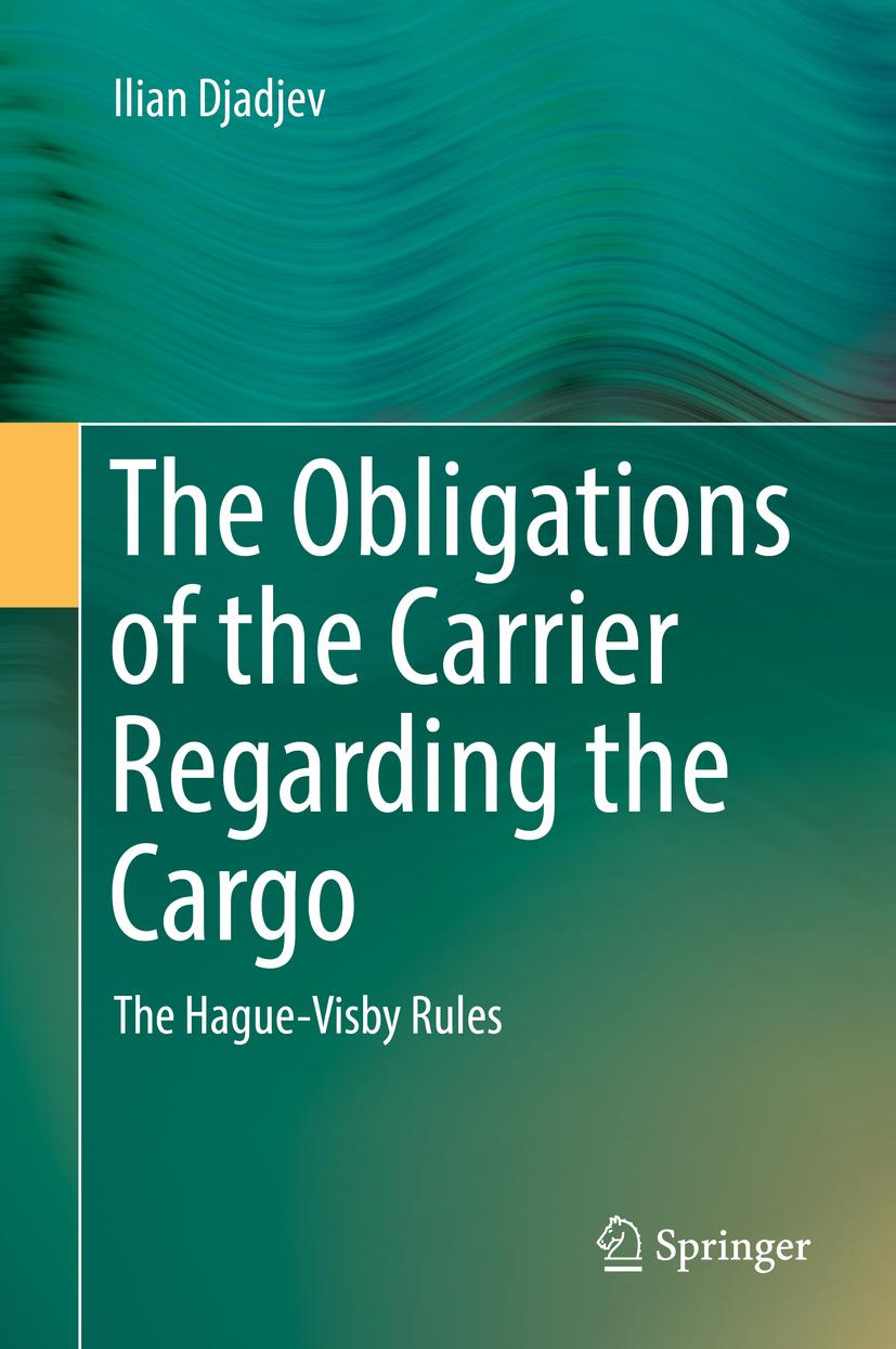 Djadjev, Ilian - The Obligations of the Carrier Regarding the Cargo, ebook