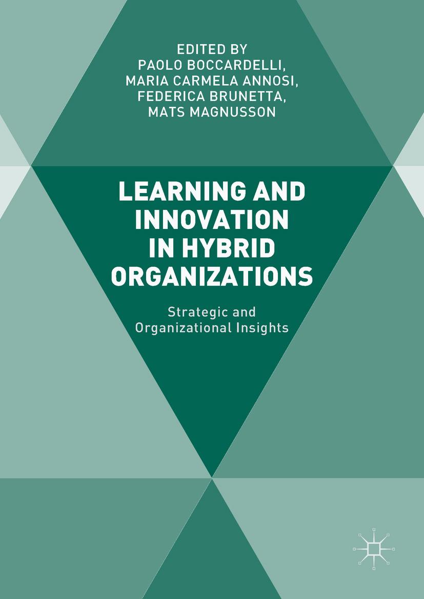 Annosi, Maria Carmela - Learning and Innovation in Hybrid Organizations, ebook