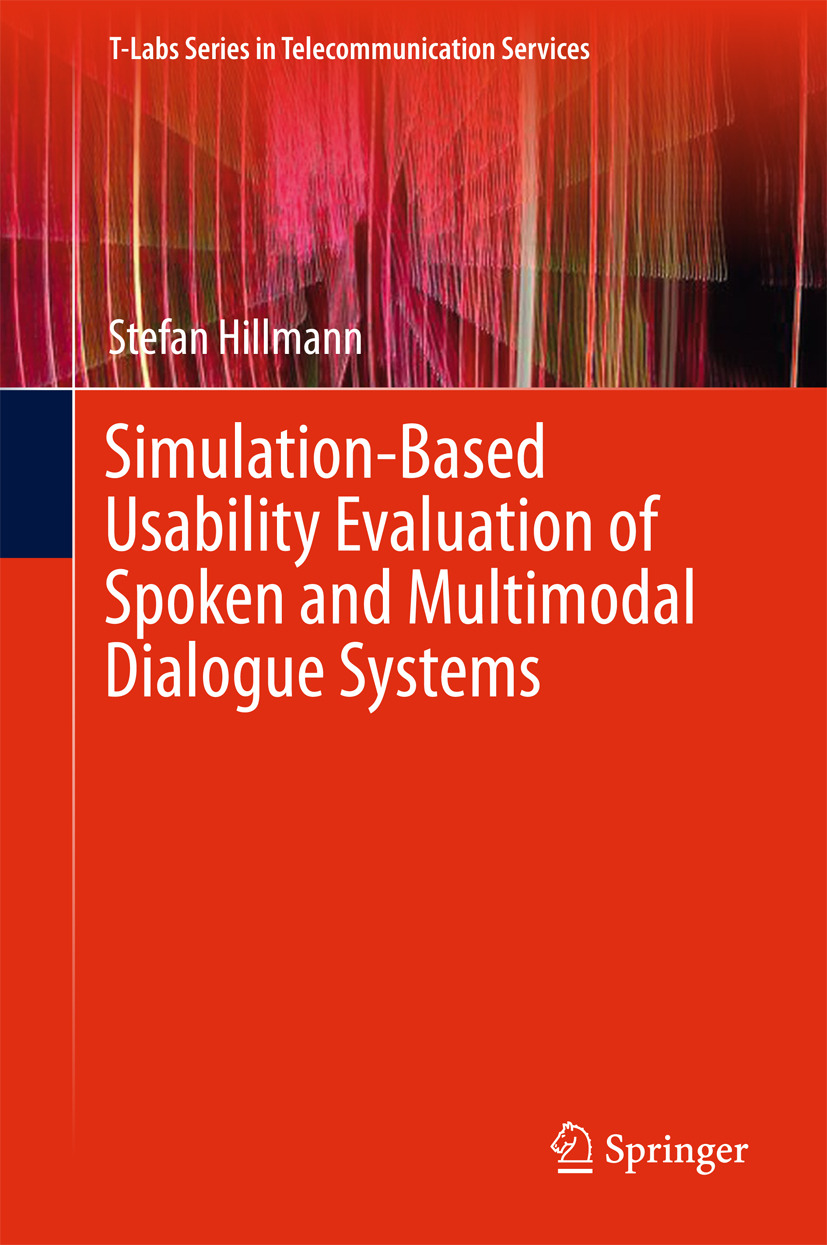 Hillmann, Stefan - Simulation-Based Usability Evaluation of Spoken and Multimodal Dialogue Systems, ebook