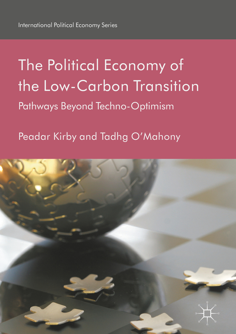 Kirby, Peadar - The Political Economy of the Low-Carbon Transition, ebook