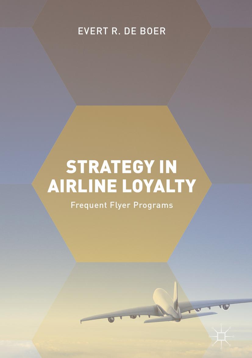 Boer, Evert R. de - Strategy in Airline Loyalty, ebook