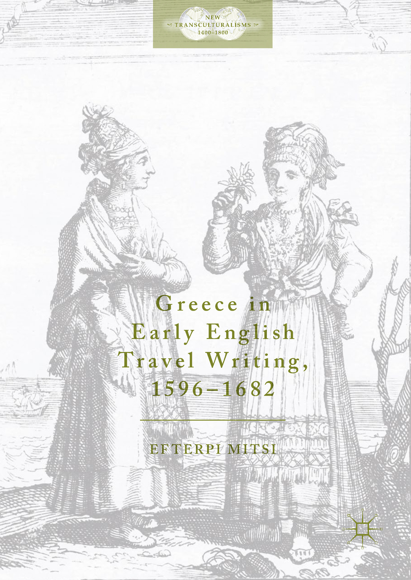 Mitsi, Efterpi - Greece in Early English Travel Writing, 1596–1682, ebook