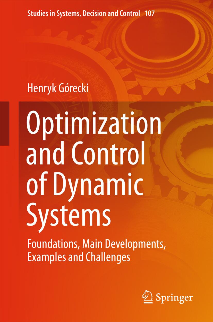 Górecki, Henryk - Optimization and Control of Dynamic Systems, ebook