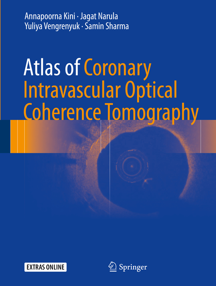 Kini, Annapoorna - Atlas of Coronary Intravascular Optical Coherence Tomography, ebook