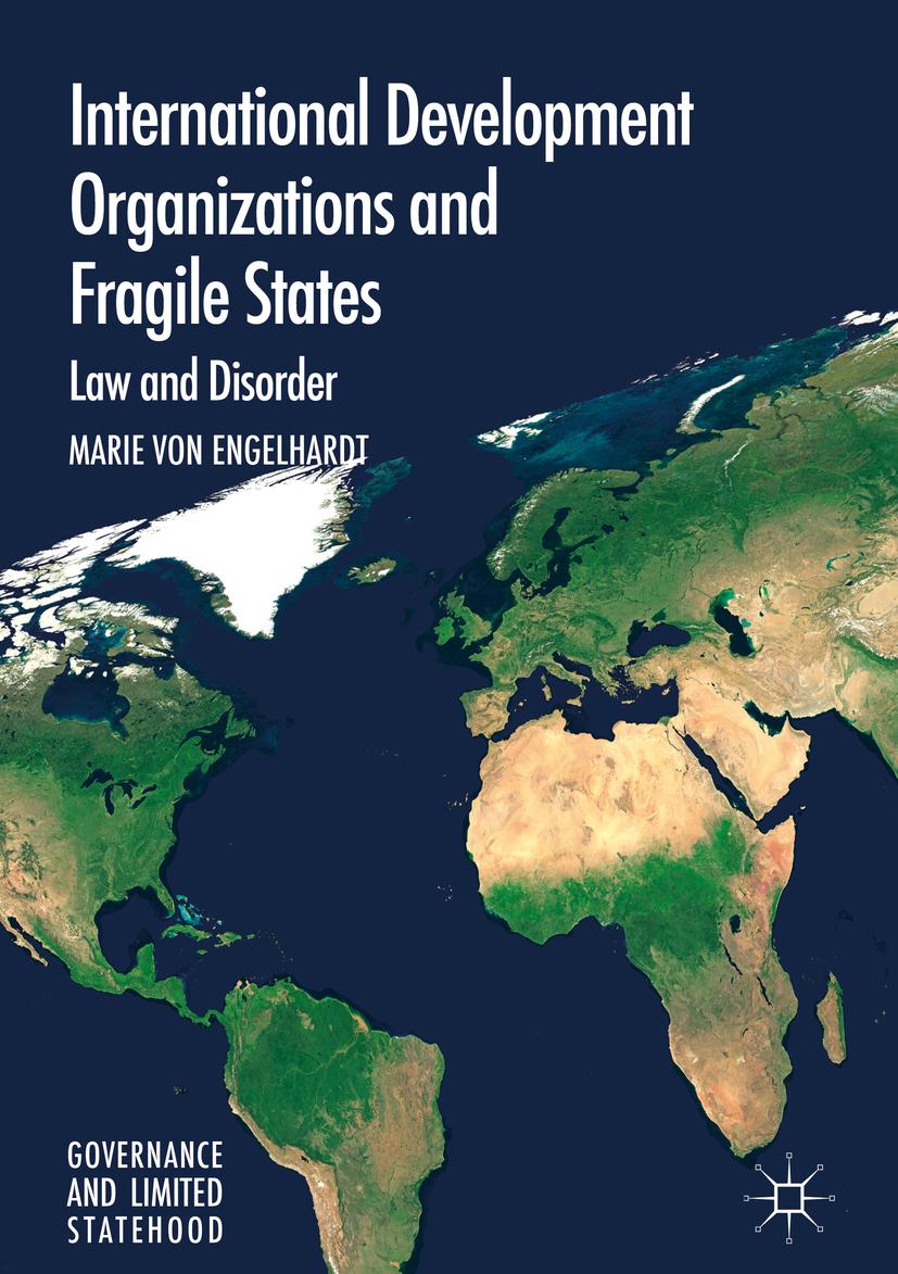 Engelhardt, Marie von - International Development Organizations and Fragile States, ebook
