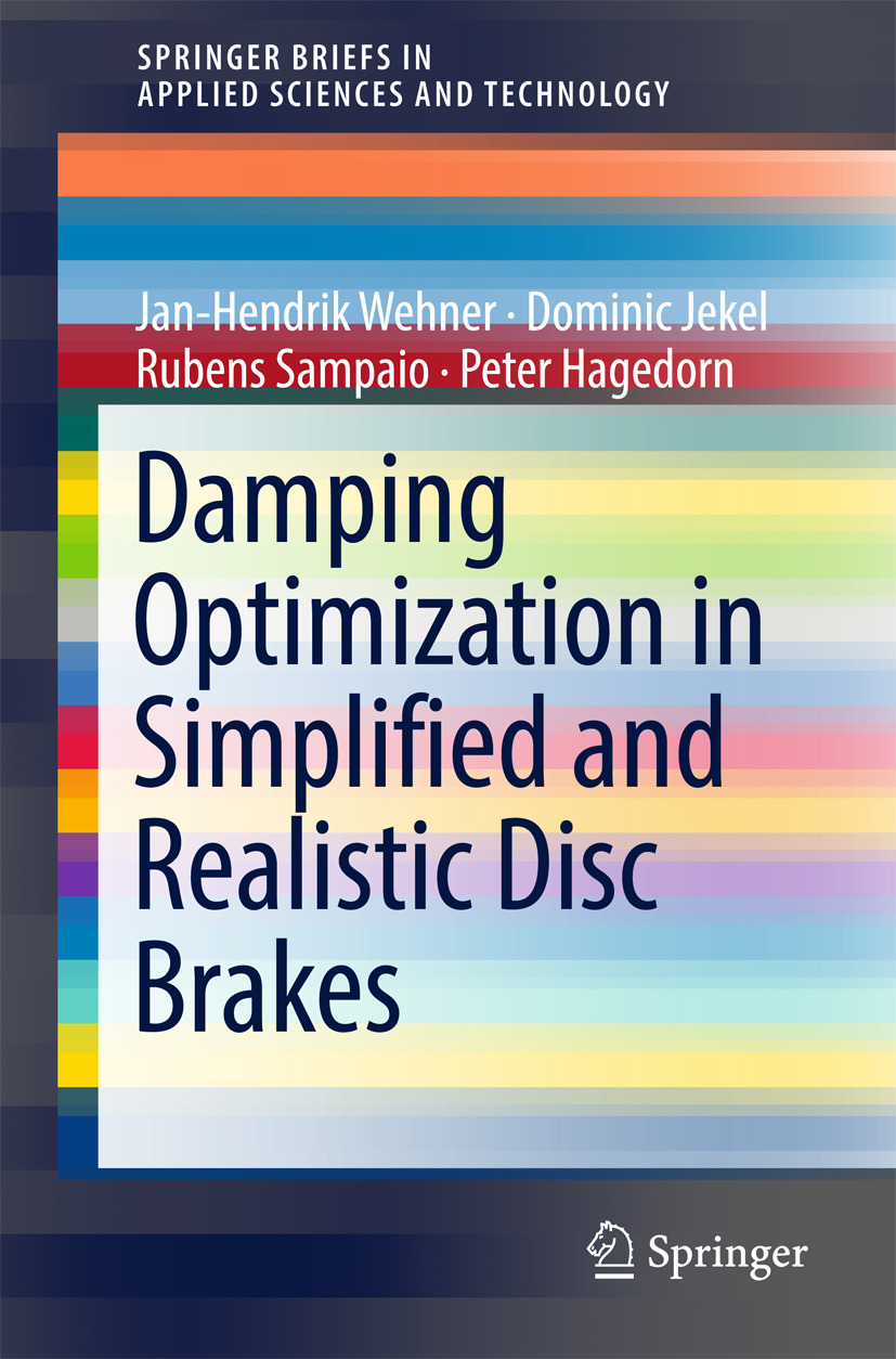 Hagedorn, Peter - Damping Optimization in Simplified and Realistic Disc Brakes, ebook