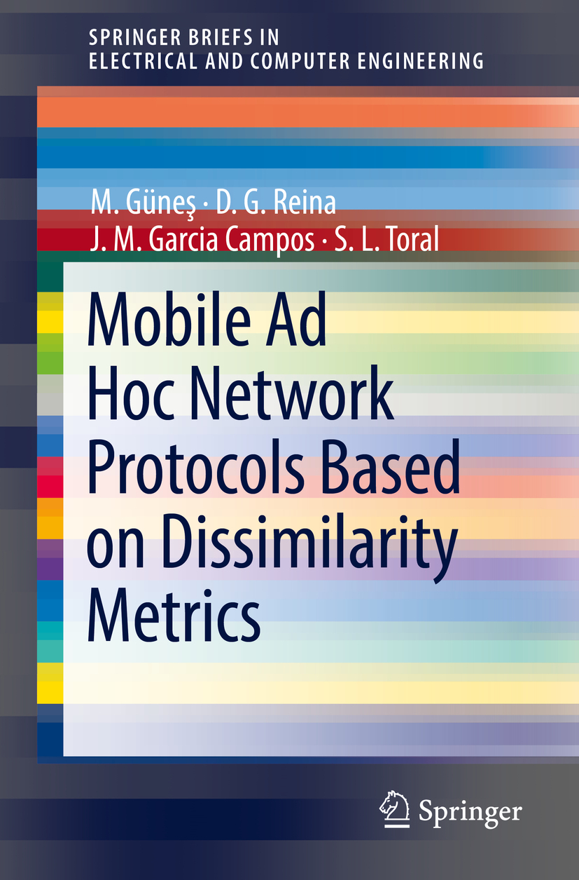 Campos, J. M. Garcia - Mobile Ad Hoc Network Protocols Based on Dissimilarity Metrics, ebook