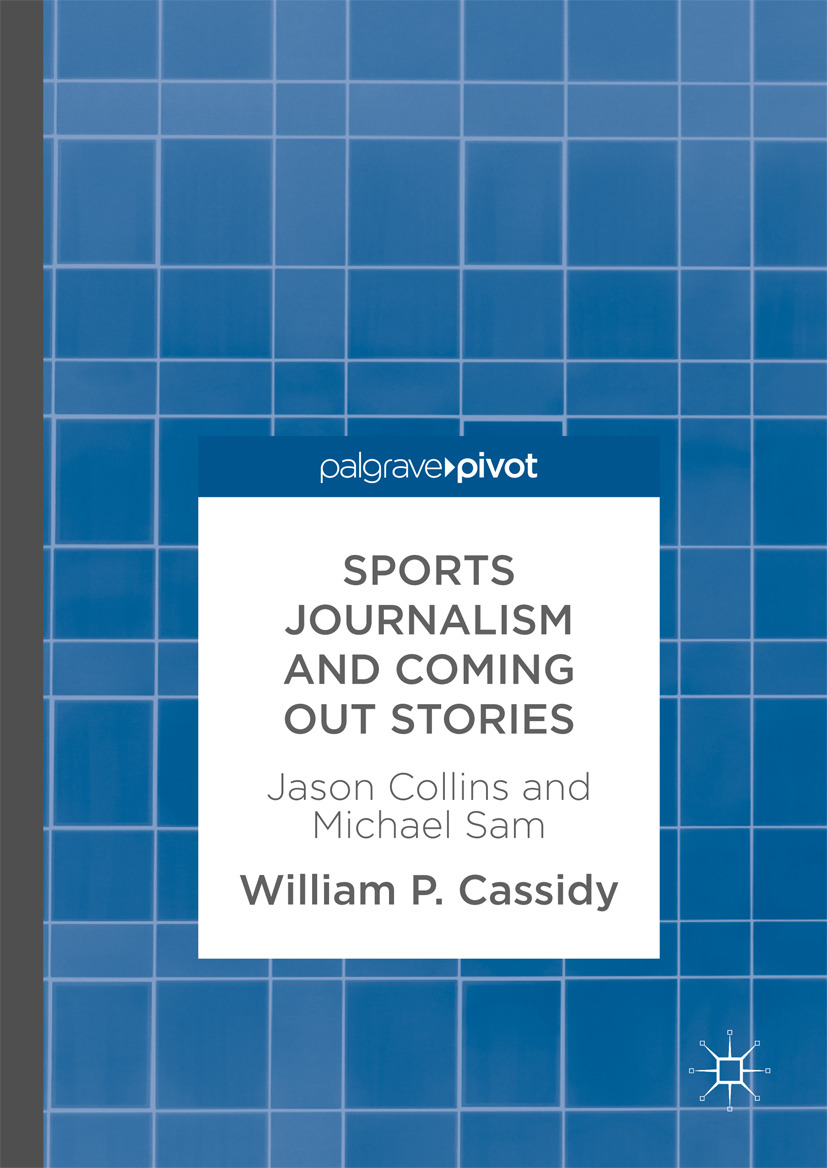 Cassidy, William P. - Sports Journalism and Coming Out Stories, ebook