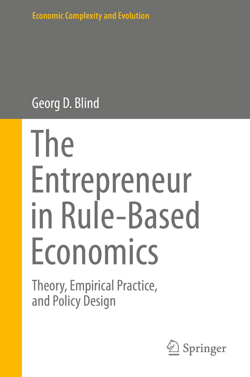 Blind, Georg D. - The Entrepreneur in Rule-Based Economics, ebook