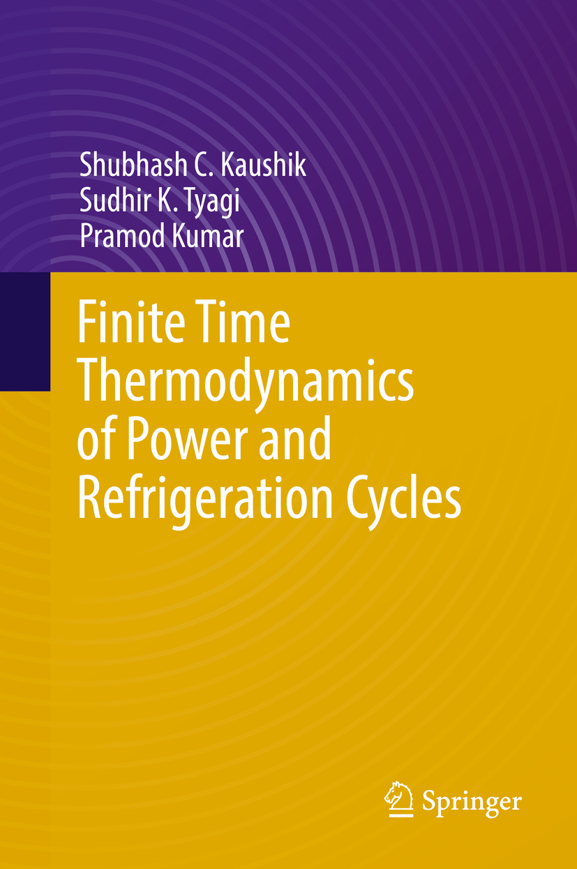 Kaushik, Shubhash C. - Finite Time Thermodynamics of Power and Refrigeration Cycles, ebook