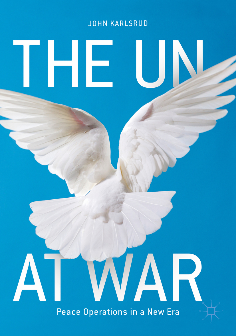 Karlsrud, John - The UN at War, ebook