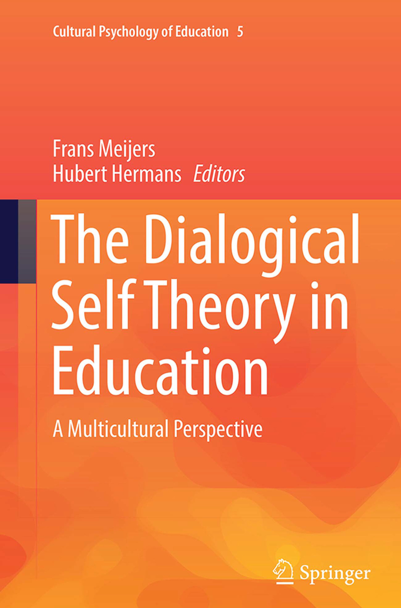 Hermans, Hubert - The Dialogical Self Theory in Education, ebook